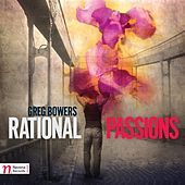 Play & Download Greg Bowers: Rational Passions by Various Artists | Napster