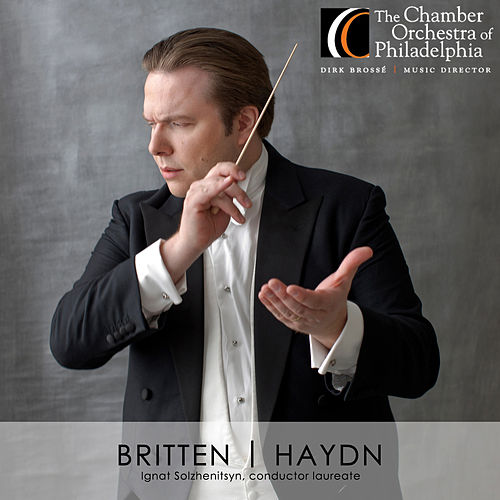 Play & Download Britten: Variations on a Theme of Frank Bridge, Op. 10 - Haydn: Symphony No. 94 in G Major, Hob.I:94 by Chamber Orchestra Of Philadelphia | Napster