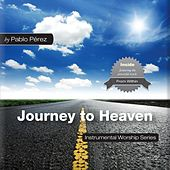 Play & Download Journey to Heaven by Pablo Perez | Napster