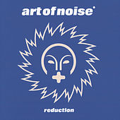 Reduction by Art of Noise