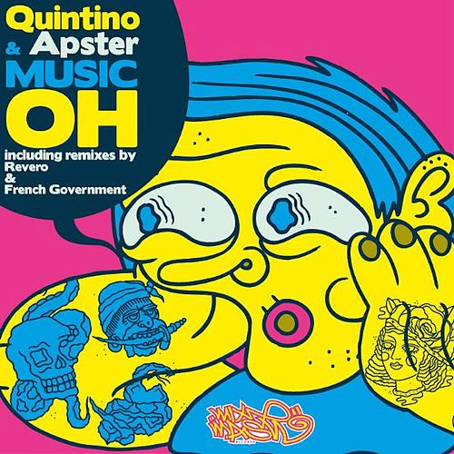 Music Oh by Quintino
