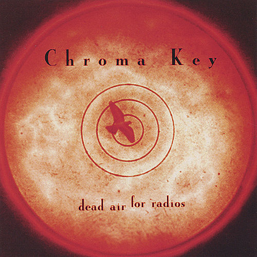 Play & Download Dead Air For Radios by Chroma-Key | Napster