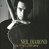 Play & Download In My Lifetime by Neil Diamond | Napster