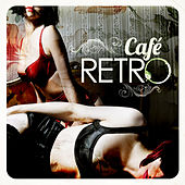 Café Retro by Various Artists