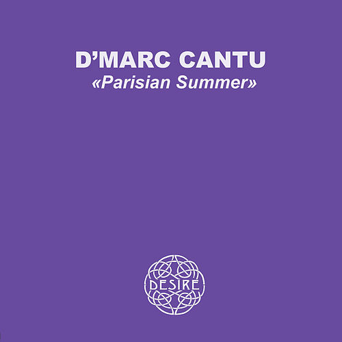 Play & Download Parisian Summer - EP by D'Marc Cantu  | Napster