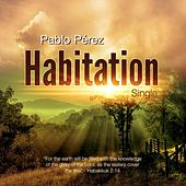 Play & Download Habitation (Demo Release) by Pablo Perez | Napster