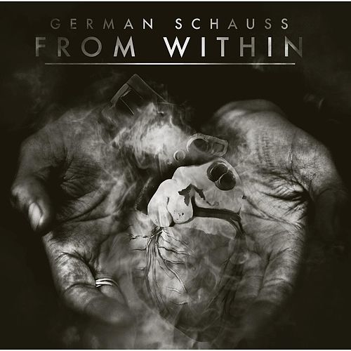 Play & Download From Within by German Schauss | Napster