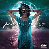 Play & Download To Love & Die by Jhené Aiko | Napster