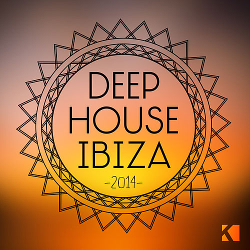 Play & Download Deep House Ibiza 2014 by Various Artists | Napster