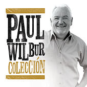 Play & Download Colección by Paul Wilbur | Napster