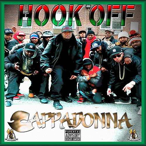 Play & Download Hook Off (Collectors Edition) by Cappadonna | Napster