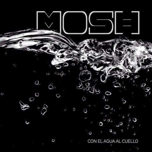 Play & Download Con el Agua al Cuello by Mosh | Napster