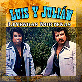 Leyendas Nortenas by Luis Y Julian
