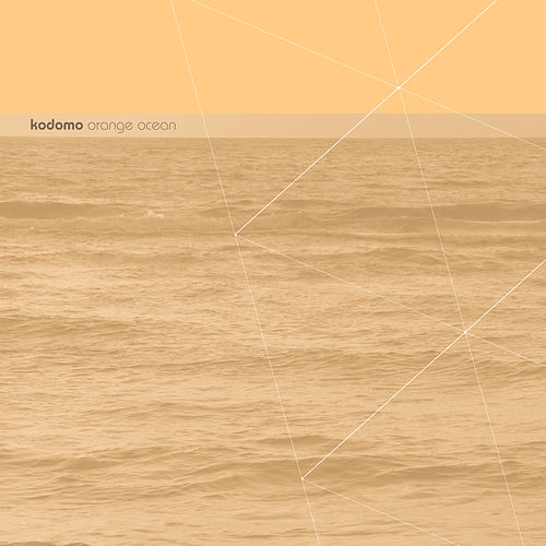Play & Download Orange Ocean by Kodomo | Napster