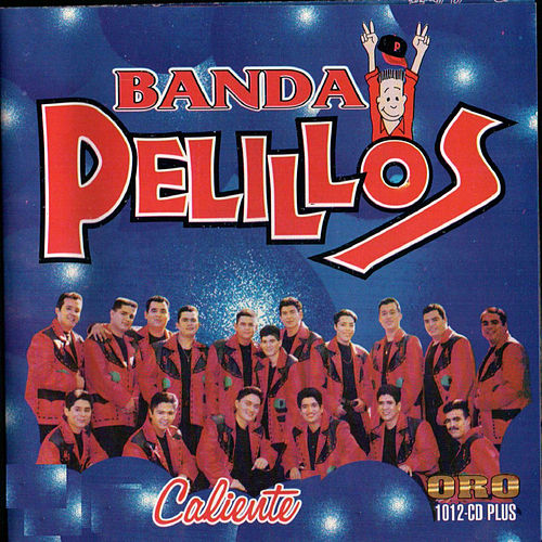 Play & Download Caliente by Banda Pelillos   Napster