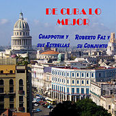 Play & Download De Cuba Lo Mejor by Various Artists | Napster