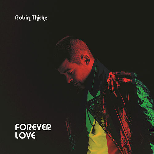 Forever Love by Robin Thicke