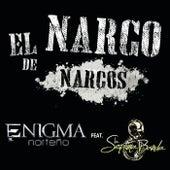 Play & Download El Narco De Narcos by Enigma Norteño | Napster