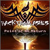 Point of No Return by Back From Ashes