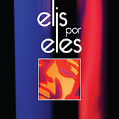 Elis por Eles (Ao Vivo) by Various Artists
