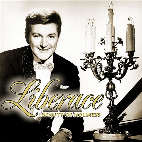 Play & Download Beauty Of Holiness by Liberace | Napster
