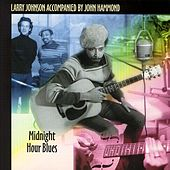 Play & Download Midnight Hour Blues by John Hammond | Napster