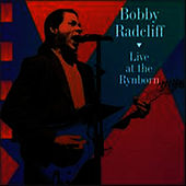 Live At The Rynborn by Bobby Radcliff