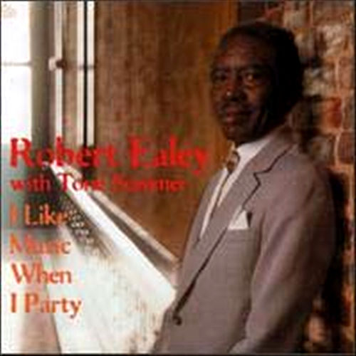 Play & Download I Like Music When I Party by Robert Ealey | Napster