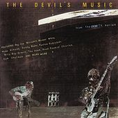 Play & Download The Devil's Music Vol. 1 by Various Artists | Napster