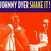 Play & Download Shake It! by Johnny Dyer | Napster