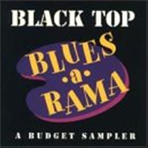 Black Top Blues-A-Rama: A Budget Sampler by Various Artists
