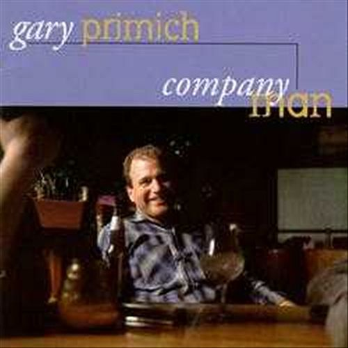 Play & Download Company Man by Gary Primich | Napster