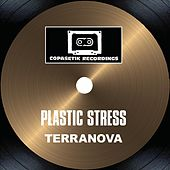 Plastic Stress by Terranova