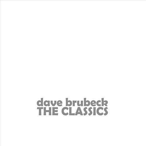 The Classics by Dave Brubeck