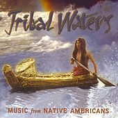Tribal Waters by Various Artists