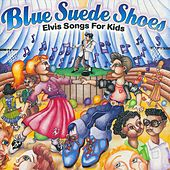 Play & Download Blue Suede Shoes by Music For Little People Choir | Napster