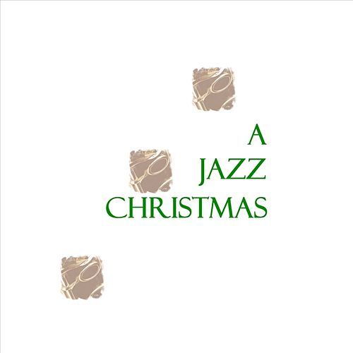 Play & Download A Jazz Christmas by Various Artists | Napster