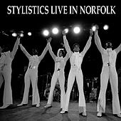 Play & Download Stylistics Live In Norfolk by The Stylistics | Napster