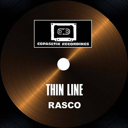 Play & Download Thin Line by Rasco | Napster