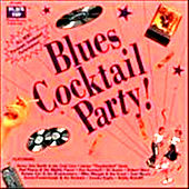 Black Top Blues Cocktail Party by Various Artists