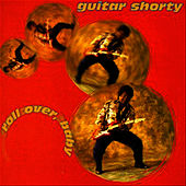 Play & Download Roll Over, Baby by Guitar Shorty | Napster