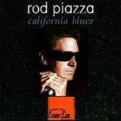 Play & Download California Blues by Rod Piazza | Napster