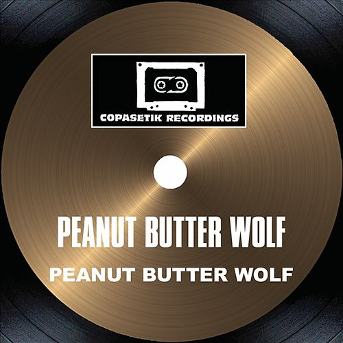 Play & Download Peanut Butter Wolf by Peanut Butter Wolf | Napster