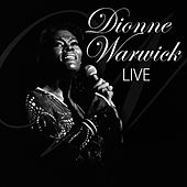 Play & Download Dionne Warwick Live by Dionne Warwick | Napster