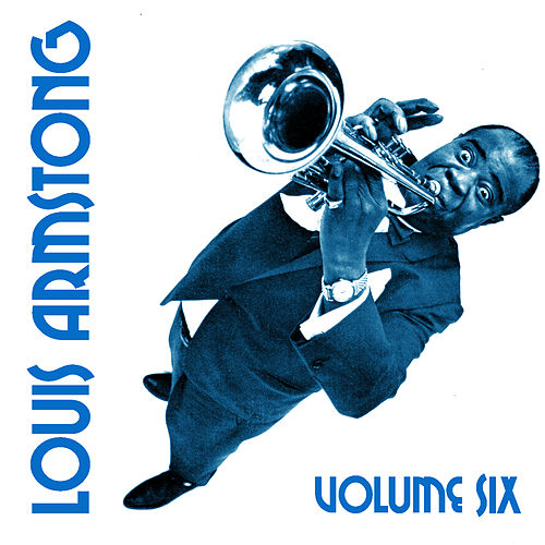 Louis Armstrong Vol. 6 by Louis Armstrong