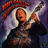 Universal Blues by Bobby Radcliff