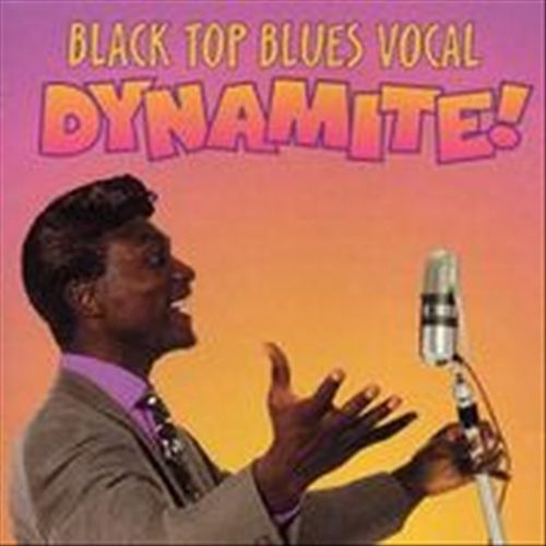 Play & Download Black Top Blues Vocal Dynamite by Various Artists | Napster