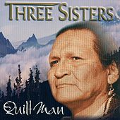 Three Sisters by Quiltman