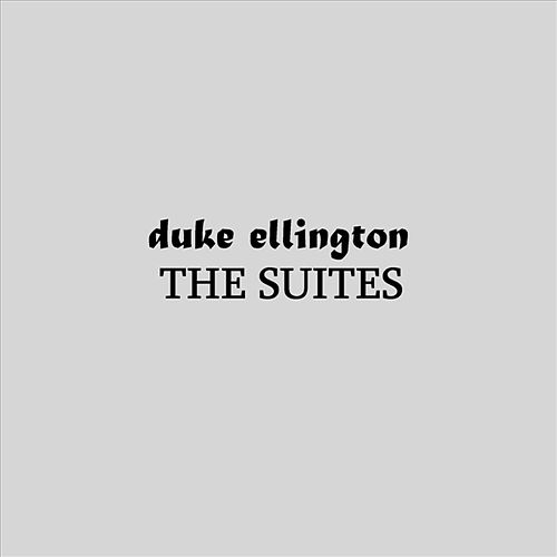 The Suites by Duke Ellington
