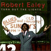 Turn Out The Lights by Robert Ealey